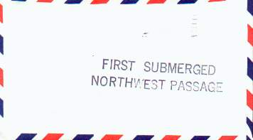 Backside of above cover, 2 line cachet stating First Submerged Northwest Passage.