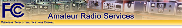 Click here for FCC Amateur Radio Site